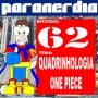 Paranerdia 62: Quadrinhologia – One Piece