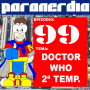 Paranerdia 99: Doctor Who – 2ª Temporada